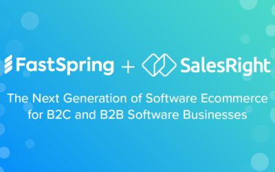 FastSpring Acquires SalesRight to Support Next Generation of Software Commerce